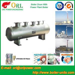 Hot sale solar boiler mud drum ORL Power TUV certification